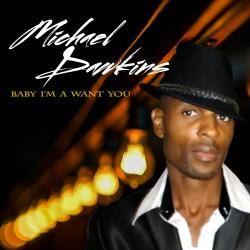 Cover image for Baby I'm a Want You