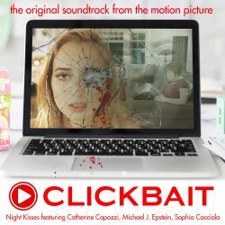 Cover image for Clickbait (Original Motion Picture Soundtrack)