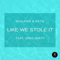 Cover image for Like We Stole It (feat. Greg Duffy)