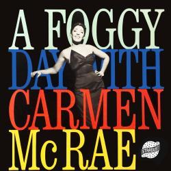 Cover image for A Foggy Day with Carmen Mcrae
