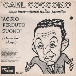 Cover image for The Singing Sicilian Sings International Italian Favorites - Aggio Perduto Suono