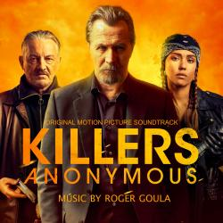 Cover image for Killers Anonymous (Original Motion Picture Soundtrack)