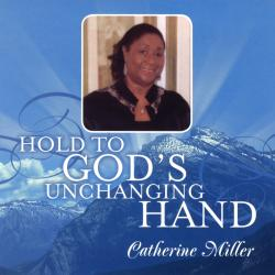 Cover image for Hold to God's Unchanging Hand