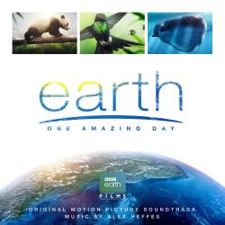 Cover image for Earth: One Amazing Day (Original Motion Picture Soundtrack)