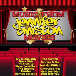 Cover image for Music from Jennifer Aniston Movies Including, Bruce Almighty, Marley & Me and We're the Millers