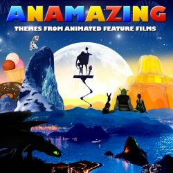 Cover image for Anamazing - Themes from Animated Feature Films