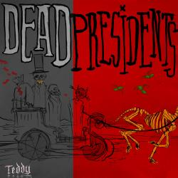 Cover image for Dead Presidents