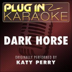 Cover image for Dark Horse (Originally Performed by Katy Perry) [Karaoke Version]