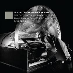 Cover image for Inside the Hearing Machine - Beethoven on His Broadwood