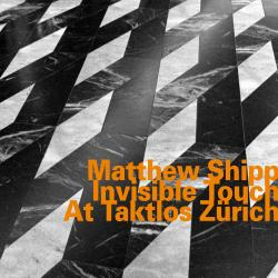 Cover image for Invisible Touch at Taktlos Zürich