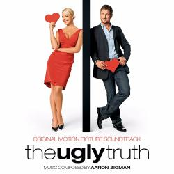 Cover image for The Ugly Truth (Original Motion Picture Soundtrack)