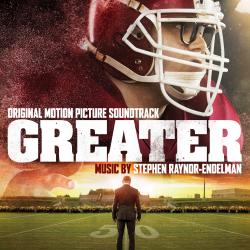 Cover image for Greater (Original Motion Picture Soundtrack)