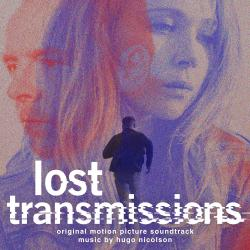Cover image for Lost Transmissions (Original Motion Picture Soundtrack)