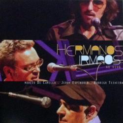 Cover image for Hermanos Irmãos Ao Vivo