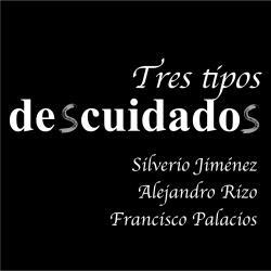 Cover image for Tres Tipos Descuidados