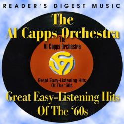 Cover image for Reader's Digest Music: The AL Capps Orchestra: Great Easy-Listening Hits of The '60s