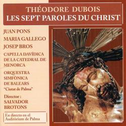 Cover image for Théodore Dubois: Les Sept Paroles du Christ