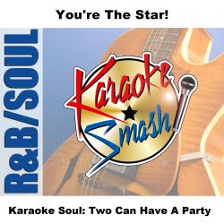 Cover image for Karaoke Soul: Two Can Have A Party