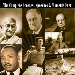 Cover image for The Complete Greatest Speeches & Moments Ever