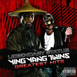Cover image for Legendary Status: Ying Yang Twins Greatest Hits