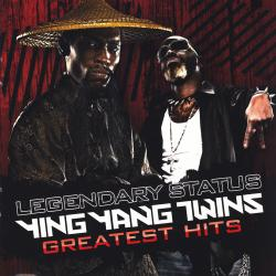 Cover image for Legendary Status: Ying Yang Twins Greatest Hits (Clean)
