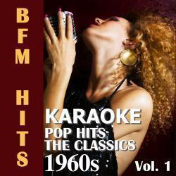Cover image for Karaoke: Pop Hits 1960s, The Classics, Vol. 1
