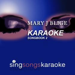 Cover image for The Mary J Blige Karaoke Songbook 2