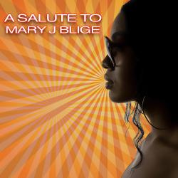 Cover image for A Salute To Mary J. Blige