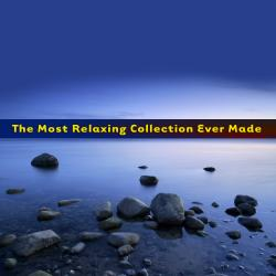 Cover image for The Most Relaxing Collection Ever Made