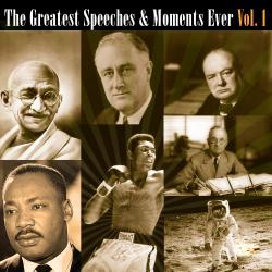 Cover image for The Greatest Speeches & Moments Ever Vol. 1