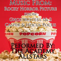 Cover image for Music From: Rocky Horror Picture Show / Ghostbusters 1 & 2 / Casper / Hocus Pocus