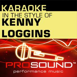 Cover image for Karaoke - In the Style of Kenny Loggins (Professional Performance Tracks)