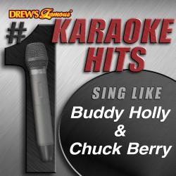 Cover image for Drew's Famous # 1 Karaoke Hits: Sing Like Buddy Holly & Chuck Berry