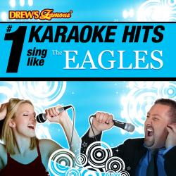 Cover image for Drew's Famous # 1 Karaoke Hits: Sing Like The Eagles