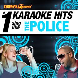 Cover image for Drew's Famous # 1 Karaoke Hits: Sing Like The Police