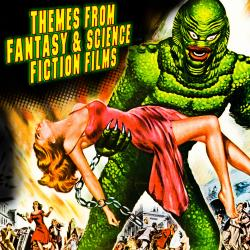 Cover image for Themes From Fantasy & Science Fiction Films