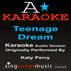 Cover image for Teenage Dream (Originally Performed By Katy Perry) {Karaoke Audio Version}