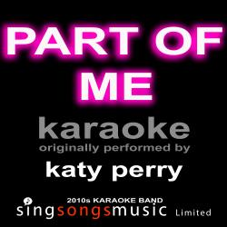 Cover image for Part of Me (Originally Performed By Katy Perry) [Karaoke Audio Version]
