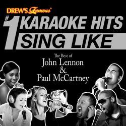 Cover image for Drew's Famous #1 Karaoke Hits: Sing Like The Best of John Lennon & Paul McCartney