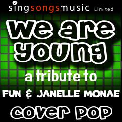 Cover image for We Are Young (Tribute to Fun & Janelle Monae)