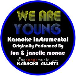Cover image for We Are Young (Originally Performed By Fun & Janelle Monae) [Instrumental Version]