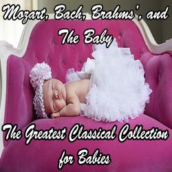 Mozart, Bach, Beethoven, Brahms, and the baby