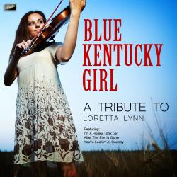 Cover image for Blue Kentucky Girl - A Tribute to Loretta Lynn