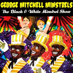 Cover image for The Black & White Minstrel Show