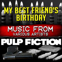 Cover image for Music from My Best Friend's Birthday & Pulp Fiction