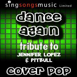 Cover image for Dance Again (Tribute to Jennifer Lopez & Pitbull)