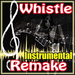 Cover image for Whistle (Flo Rida Instrumental Tribute)