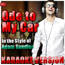 Cover image for Ode to My Car (In the Style of Adam Sandler) [Karaoke Version]
