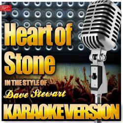 Cover image for Heart of Stone (In the Style of Dave Stewart) [Karaoke Version]