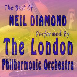 Cover image for The Best of Neil Diamond Performed By the London Philharmonic Orchestra